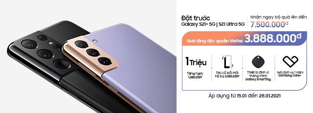 Đặt trước Samsung Galaxy S21+ | S21 Ultra tại Viettel Store